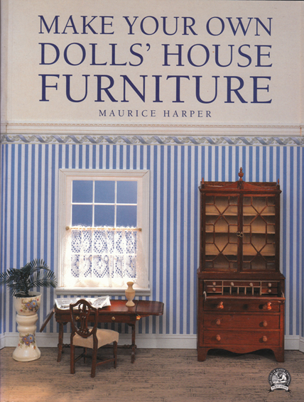 Make Your Own Dolls 39 House Furniture Maurice Harper