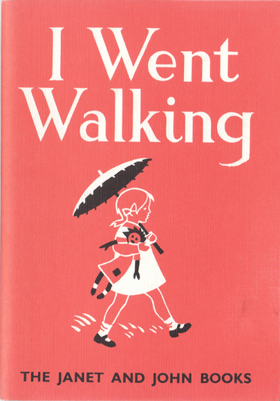 The Janet And John Books: I Went Walking